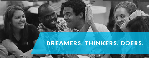 Dreamers. Thinkers. Doers.