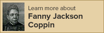 Learn about Fanny Jackson Coppin